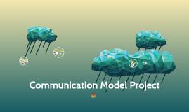 Communication Model Project