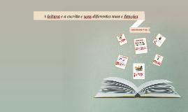 A leitura e a escrita e seus diferentes usos e funções