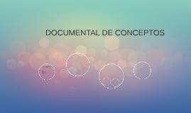 DOCUMENTAL DE CONCEPTOS