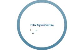 Felix Rigau Carrera