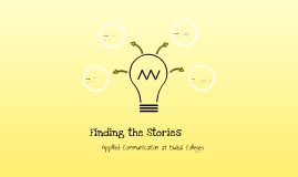 FInding the Stories