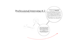 Professional Interview #2