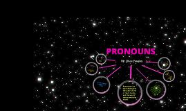 chloe yeagley Pronoun Prezi Project