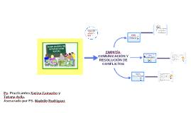 EMPATIA - COMUNICACIÓN Y RESOLUCION DE CONFLICTOS