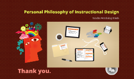 Instructional Design Philosophy