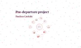 Pre-departure project