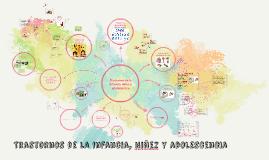 Copy of Trastornos de la infancia, niñez y adolescencia