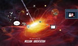 MISSION : ORIENTATION