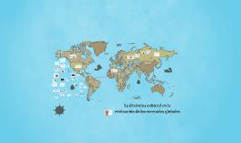 Copy of La dinámica cultural en la evaluación de los mercados global
