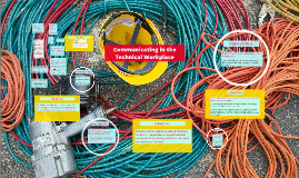Communication in the Technical Workplace