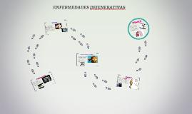 ENFERMEDADES DEJENERATIVAS