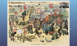 Copy of O Imperialismo na Ásia e na Áfica