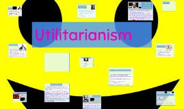 Ethics: 5 Utilitarianism