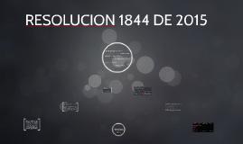 RES 1844 DE 2015