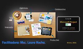 Facilitadora: Msc. Laura Rocha.