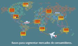Bases para segmentar mercados de consumidores.