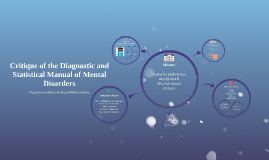 Critique of the Diagnostic and Statistical Manual of Mental