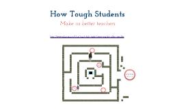 Tough Students