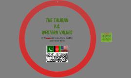 The Taliban Vs. Western Values