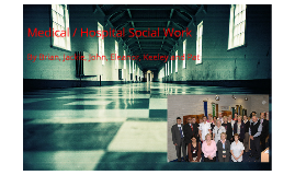 Copy of Copy of Medical Social Work