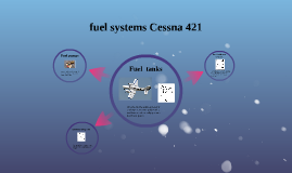 fuel systems cessna 421