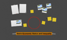 Socio-Economic Status and Inequality