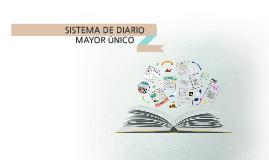 Copy of SISTEMA DE DIARIO MAYOR UNICO.