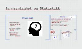 Sannsynlighet og Statistikk