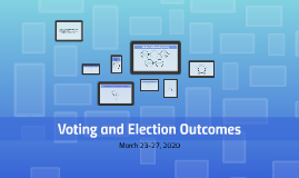 Voting and Election Outcomes