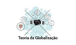 Teoria da Globalização