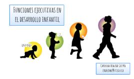 Las funciones ejecutivas en el desarrollo infantil