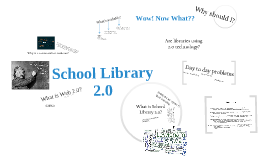 Copy of School Library 2.0