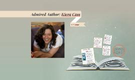 Admired Author:Kiera Cass