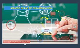Copy of IMPACTO DE LAS TICS EN LA EDUCACION