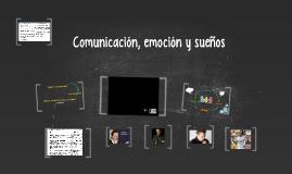 Comunicación, emoción y sueños