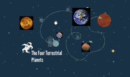 The Four Terrestrial Planets