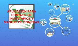 Copy of APLICACION PARA CONTROL DE INVENTARIOS Y MANEJO DE COMPRAS