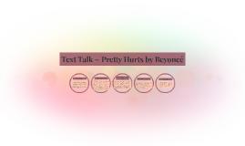Text Talk ~ Pretty Hurts by Beyoncé