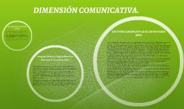 DIMENSIÓN COMUNICATIVA.