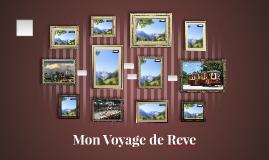 Mon Voyage de Reve