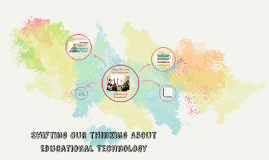 Shifting Our Thinking About Educational Technology