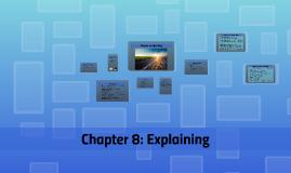 Chapter 8: Explaining