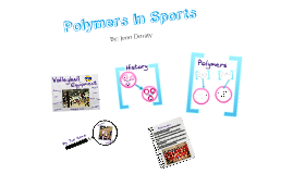 Polymers In Sports- Volleyball