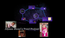 Alyssa Sloss's Prezi Project