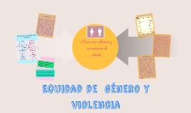 Copy of Copy of Equidad de  género y violencia