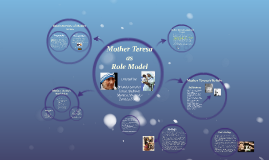 CWV-101 Role Model Project: Mother Teresa