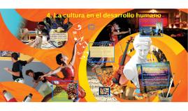 4. La cultura en el desarrollo humano