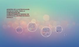 APORTES DE LA ANTROPOLOGÍA SOCIOCULTURAL PARA LA COMPRENSIÓN