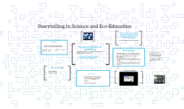 Storytelling in Science and Enviro-Education
