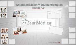 Estandarización y equipamiento